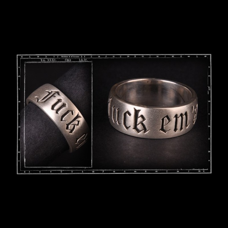 Fuck 'em All band ring